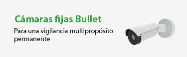 Cámaras Fijas Tipo Bullet